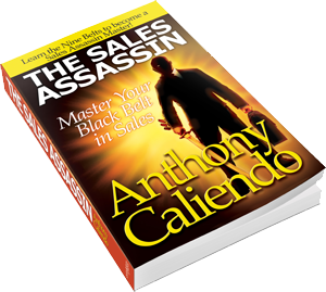 The Sales Assassin by Anthony Caliendo