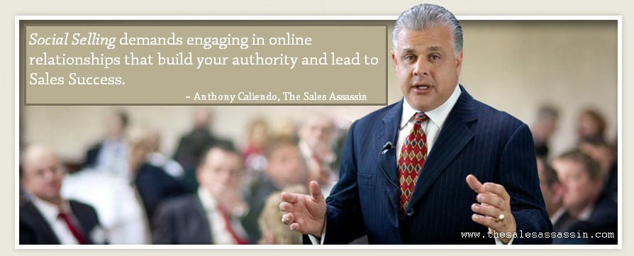 Social selling demands engaging in online relationships that build your authrity and lead to sales success - Anthony Caliendo Speaker, Author, Entrepreneur, Sales Professional