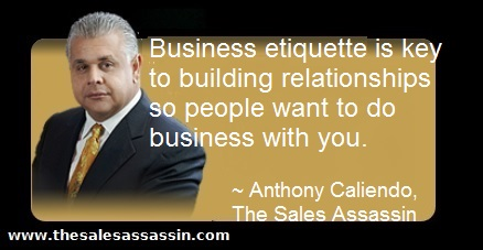 Business etiquette is key to building relationships so people want to do business with you