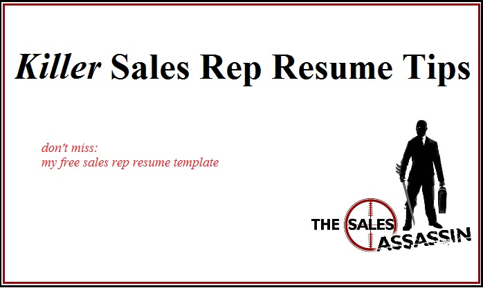 Killer Sales Rep Resume Tips