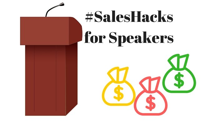 #SalesHacks for Speakers