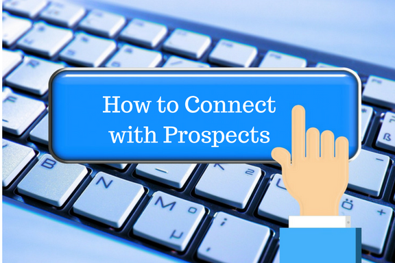 How to Connect with Prospects