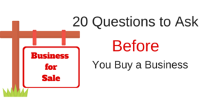 Download my Free Checklist: 20 Questions to Ask Before You Buy a Business