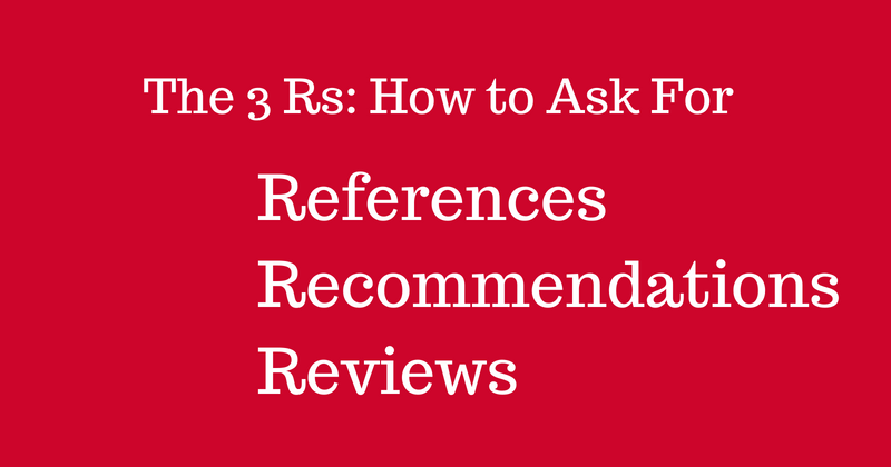 The 3 Rs: How to Ask For References, Recommendations and Reviews| Anthony Caliendo | The Sales Assassin