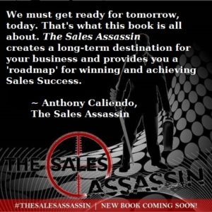Anthony Caliendo The Sales Assassin roadmap for sales suc