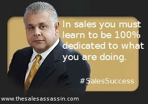 Anthony Caliendo The Sales Assassin quote: 100% dedication