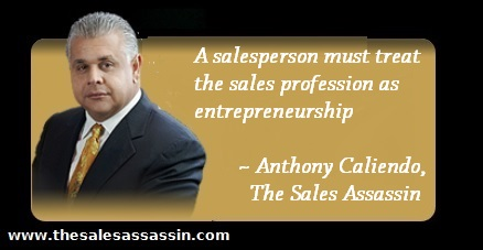 a salesperson must treat the sales profession as entrepreneurship