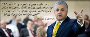 Sales Passion Dedication and Courage Anthony Caliendo The Sales Assassin