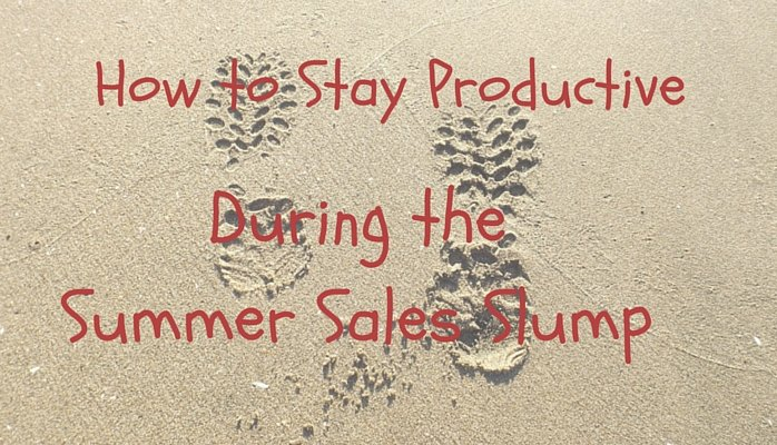 5 Tips to Beat the Summer Sales Slump