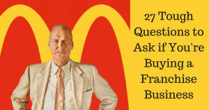 27 Tough Questions to Ask if You're Buying a Franchise Business - Anthony Caliendo - The Sales Assassin
