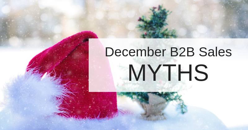 B2B December Sales Strategy: Myths & Facts | Anthony Caliendo | The Sales Assassin