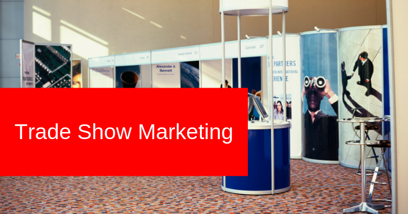 5 Trends in Trade Show Marketing | Think Trade Shows Are Out Of Style? Think Again! | Anthony Caliendo
