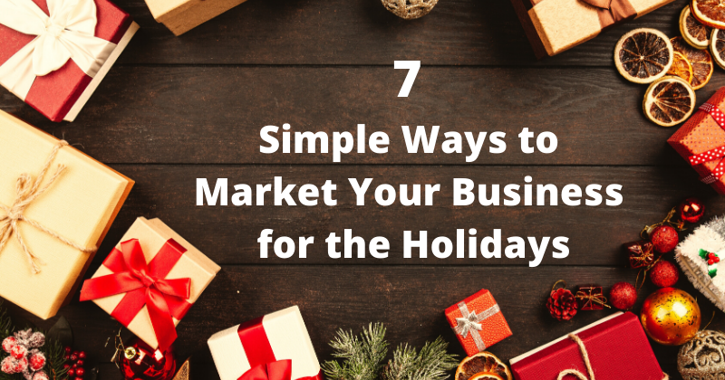 7 Holiday Marketing Ideas for Small Business Owners | Anthony Caliendo | The Sales Assassin