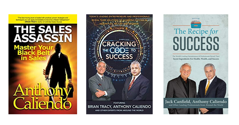 Sales books by international best-selling author and keynote speaker Anthony Caliendo: | Anthony Caliendo | The Sales Assassin