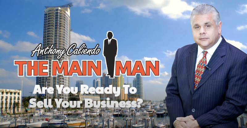 5 Questions To Decide If You're Read to Sell Your Business | Anthony Caliendo The Main Man